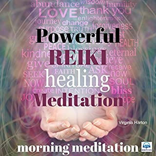 Powerful Reiki Healing Meditation: Morning Meditation cover art