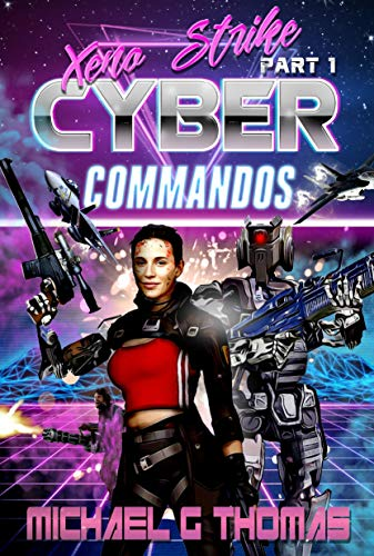 Cyber Commandos: Xeno Hunt Pt.1 (English Edition)