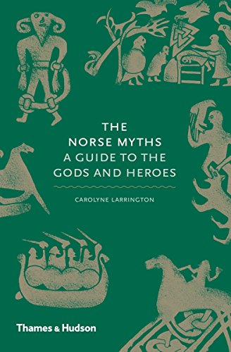 The Norse Myths: A Guide to the Gods and Heroes (English Edition)