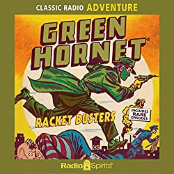 Image: Green Hornet: Racket Busters | Audible Audiobook – Original recording | Original Radio Broadcast (Author), Jack McCarthy (Narrator), Lee Allman (Narrator), Gilbert Shea (Narrator), Jack Petruzzi (Narrator), ichael Tolan (Narrator), Old Time Radio (Narrator), Radio Spirits (Publisher). Audible.com Release Date:	June 24, 2020