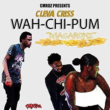 Wah-Chi-Pum (Macaroni)