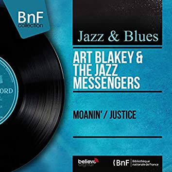 Moanin' / Justice (feat. Lee Morgan, Benny Golson, Bobby Timmons, Jimmy Merritt) [Mono Version]