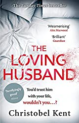 Psychological Thriller - The Loving Husband