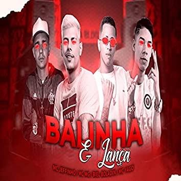 Balinha e Lança (feat. Mc Yago & Mc Jeffinho)