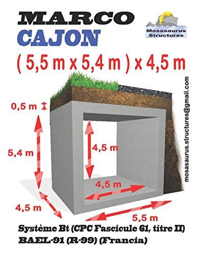 Marco Cajon ( 5,5 m x 5,4 m ) x 4,5 m: Systeme Bt CPC Fascicule 61 titre II CALCULOS ARMADURA PLANOS