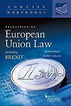 Principles of European Union Law (Concise Hornbook Series)