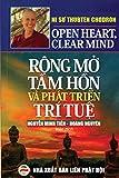 Rộng mở tâm hồn và phát triển trí tuệ: Bản in năm 2019 (Vietnamese Edition)