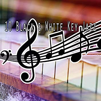 10 Black & White Key Jazz