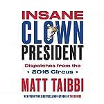 Insane Clown President audiobook cover art
