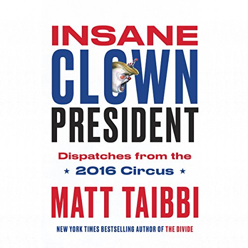 Insane Clown President audiobook cover art