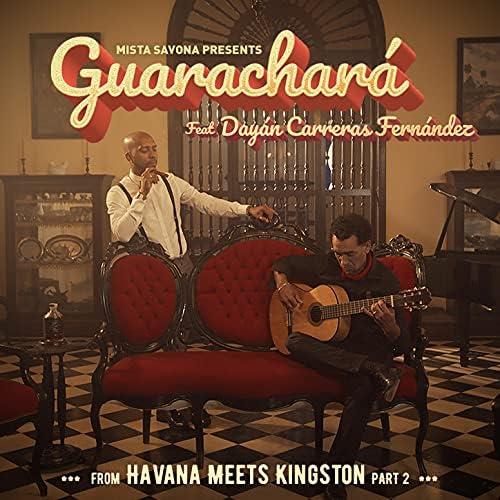 Havana Meets Kingston, Mista Savona & Dayan Carrera Fernández