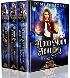 Blood Moon Academy: The Complete Series (Kindle Edition)