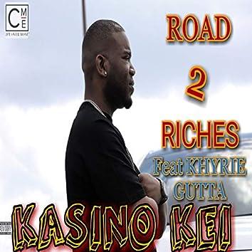 Road 2 Riches (feat. Khyrie Gutta)