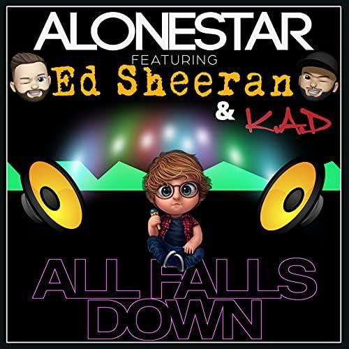 Alonestar & K.A.D feat. Ed Sheeran