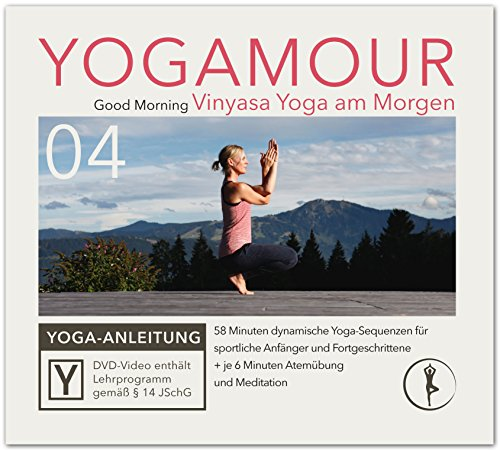 Vinyasa Yoga Flow am Morgen: Der perfekte Start in den Tag - YOGAMOUR DVD 04