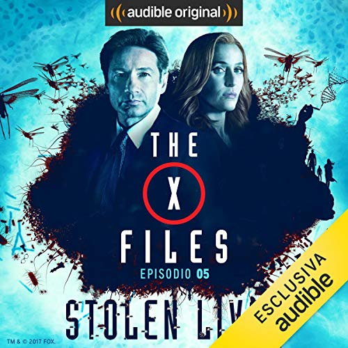 X-Files - Stolen Lives 5 audiobook cover art