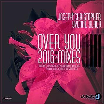 Over You (2016 Remixes)
