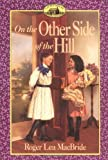 On the Other Side of the Hill (Little House Sequel)