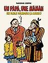 Un papa, une maman, une famille formidable (la mienne !)  par Cestac
