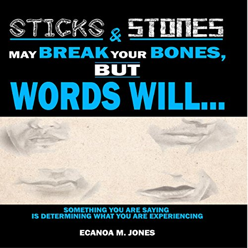 Sticks and Stones May Break Your Bones, but Words Will....  By  cover art