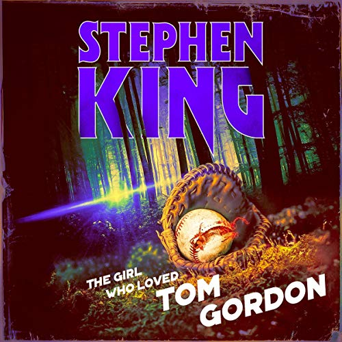 The Girl Who Loved Tom Gordon cover art