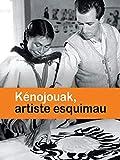 Kénojouak, artiste esquimau