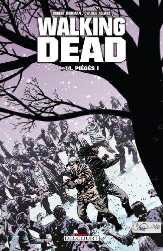 Walking Dead T14 : Piégés !
