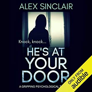 He's at Your Door                   By:                                                                                                                                 Alex Sinclair                               Narrated by:                                                                                                                                 Stephanie Cannon,                                                                                        Jennifer Woodward                      Length: 6 hrs and 33 mins     Not rated yet     Overall 0.0