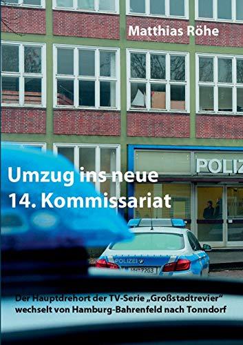 Umzug ins neue 14. Kommissariat: Der Hauptdrehort der TV-Serie Großstadtrevier wechselt von Hamburg-Bahrenfeld nach Tonndorf