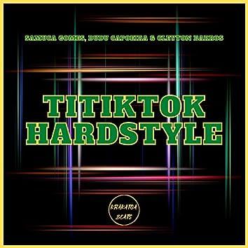 Titiktok Hardstyle