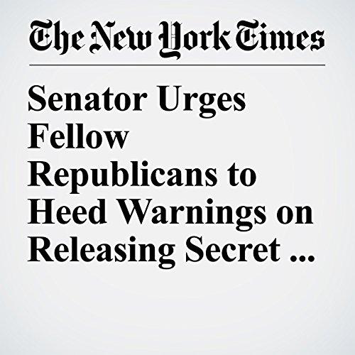 Senator Urges Fellow Republicans to Heed Warnings on Releasing Secret Memo copertina