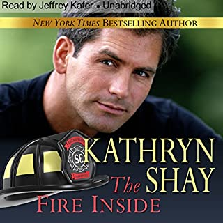 The Fire Inside     Hidden Cove, Book 7              By:                                                                                                                                 Kathryn Shay                               Narrated by:                                                                                                                                 Jeffrey Kafer                      Length: 7 hrs and 14 mins     1 rating     Overall 5.0
