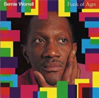 Funk of Ages by BERNIE WORRELL (2015-08-26)