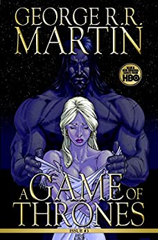 A Game of Thrones: Comic Book, Issue 3 (Game of Thrones: The Comic Book) by [George R. R. Martin]