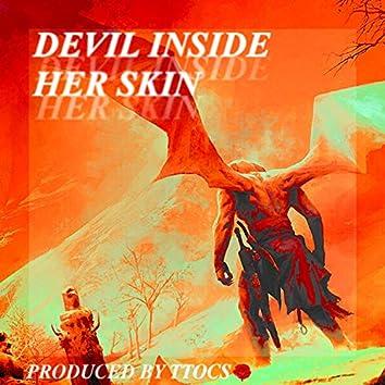 Devil Inside Her Skin