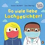 So viele liebe Lachgesichter: Pappbilderbuch mit vielen Klappen zum Mitmachen ab 2 Jahren
