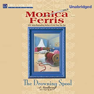 The Drowning Spool     A Needlecraft Mystery              By:                                                                                                                                 Monica Ferris                               Narrated by:                                                                                                                                 Betsy Bronson                      Length: 7 hrs and 30 mins     100 ratings     Overall 4.0