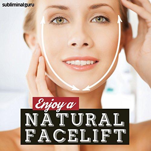 Enjoy a Natural Face-Lift cover art