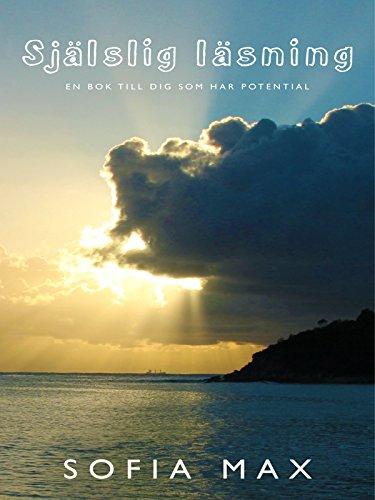 Själslig Läsning: För dig som har potential (Swedish Edition)
