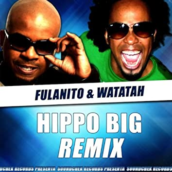 Hippo Big - Remix