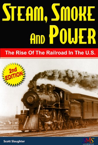 Steam, Smoke And Power (English Edition)