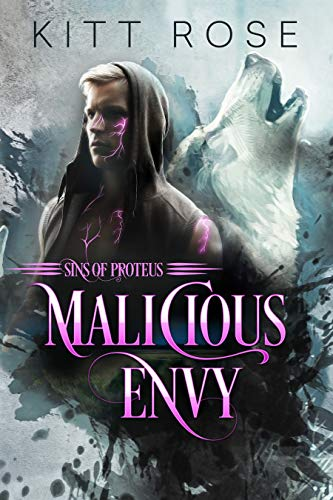 Malicious Envy (Sins of Proteus Book 1) by [Kitt Rose]