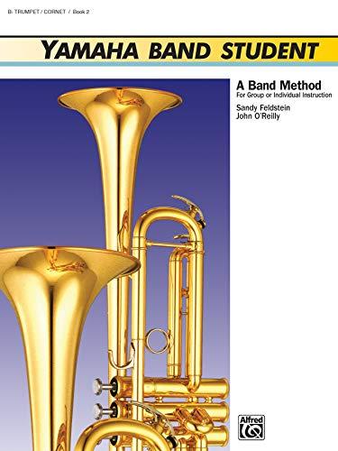 Yamaha Band Student, Bk 2: B-Flat Trumpet/Cornet (Yamaha Band Method)