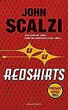 Redshirts: Premio Hugo 2013 (Biblioteca John Scalzi)