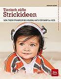Tierisch süße Strickideen: Von Tiger-Strampler bis Animal-Hats für Babys & Kids