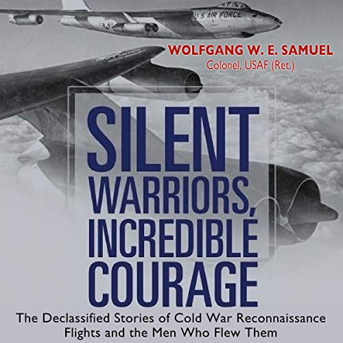 Silent Warriors, Incredible Courage cover art
