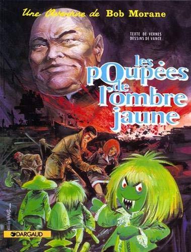 Bob Morane, tome 5 : Les Poupées de l'ombre jaune