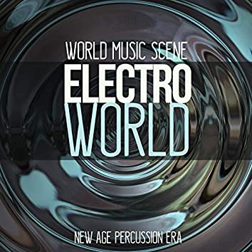 Electroworld New Age Percussions Era