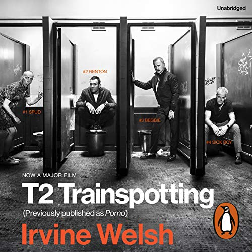 T2 Trainspotting                   By:                                                                                                                                 Irvine Welsh                               Narrated by:                                                                                                                                 Tam Dean Burn                      Length: 6 hrs and 5 mins     90 ratings     Overall 4.0