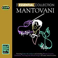 Mantovani: The Essential Collection by Mantovani (2007-01-01)